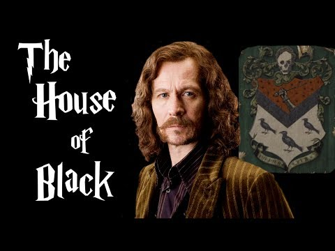 The House of Black - Harry Potter Explained
