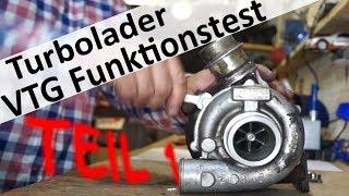 Turbolader VTG Funktionsprüfung Teil 1