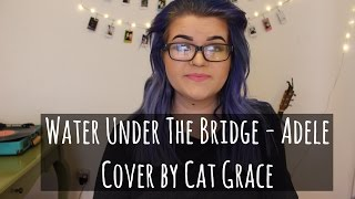 water under the bridge adele cover