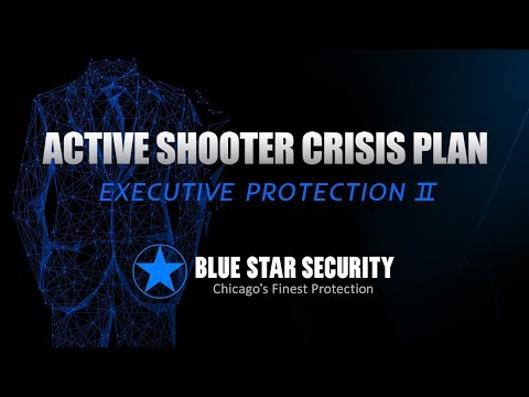 Blue Star Security Part 5 Shooter Safety Executive Protection II