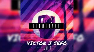 Victor J Sefo - Boomerang (Ft Jae.T)