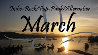indie rock pop punk alternative compilation march 2014 44 minute playlist