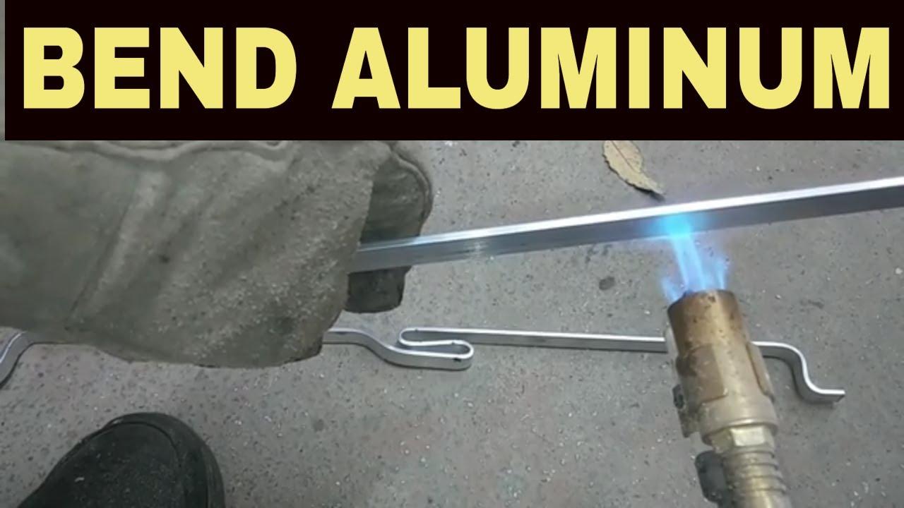 heat bending aluminum how to bend aluminum