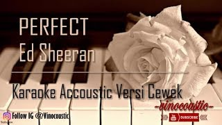 Ed Sheeran - Perfect Karaoke Akustik Versi Higher Keys