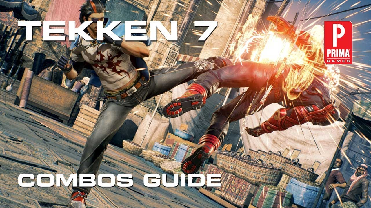 Tekken 7 Mega Guide – All Combos, Tips And Tricks, Online