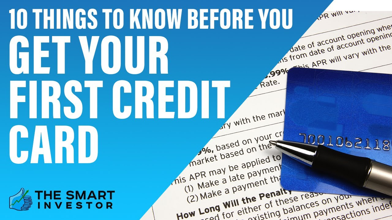 There are even certain situations where a credit card is essential, like many car rental businesses an. 10 Things You Should Know Before You Get Your First Credit Card Youtube