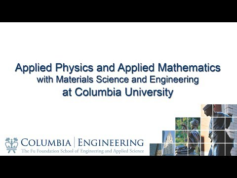 Applied Physics and Applied Mathematics at Columbia University