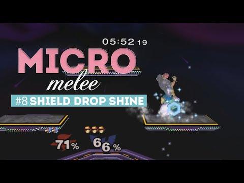 Micro Melee Episode 8 - Shield Drop Shine