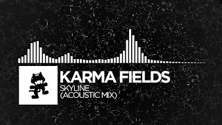 karma fields skyline acoustic mix monstercat free release