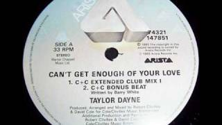 Taylor Dayne 'Can't Get Enough Of Your Love' (C+C Extended Club Mix I)