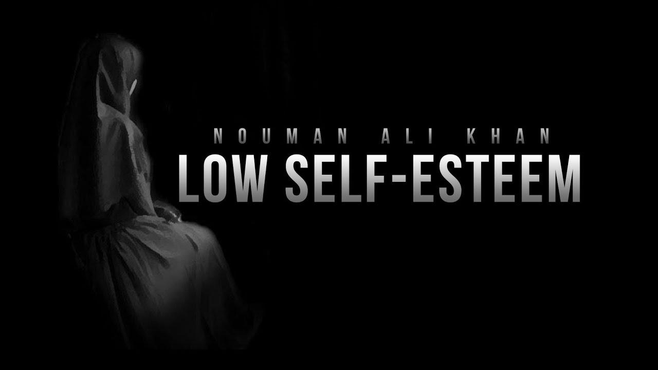 Low Self-Esteem - Noum...
