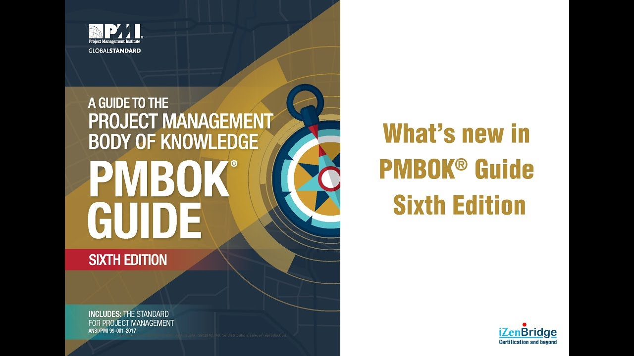 What's New in PMBOK® Guide Sixth Edition - iZenBridge