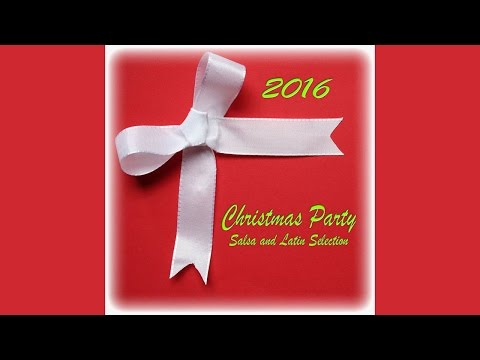 Christmas Party 2016, Salsa and Latin Selection