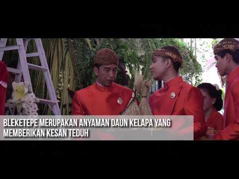 Prosesi Pemasangan Bleketepe Pernikahan Bobby - Kahiyang #JokowiMantu