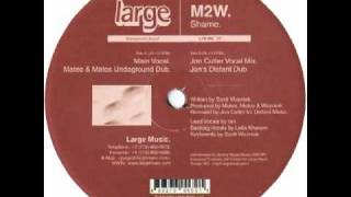 Scott Wozniak presents M2W - SHAME (Jon Cutler Vocal Mix) 2001