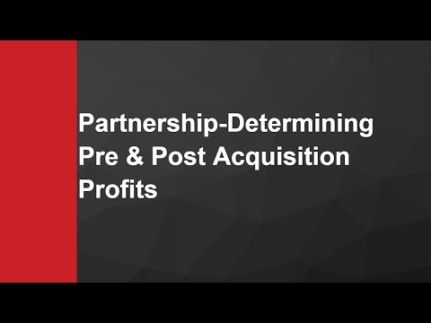 Partnership_Understanding How to Determine Pre and Post Acquisition Profits