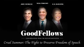 Cruel Summer: The Fight to Preserve Freedom of Speech | The GoodFellows: Conversations From Hoover