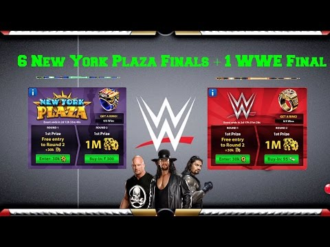8 Ball Pool x5 New York Plaza Finals + x1 WWE Final Special Tournament  ( In Single VIdeo )