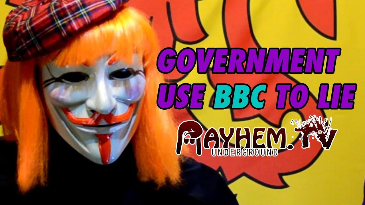 UK Government use BBC to lie! - Guy McV on Mayhem ...