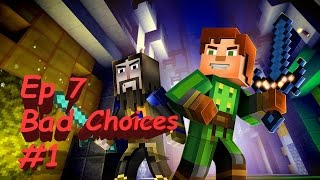 Minecraft: Story Mode Episode 7 Access Denied: Part 1  Bad/Odd Choices