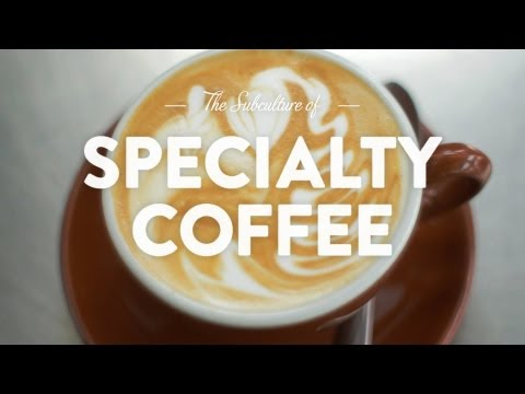 Specialty Coffee: The Pursuit of Deliciousness