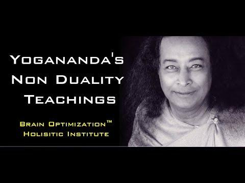 Yogananda's Non-Duality Teachings, Part 1 - Awareness and Meditation Techniques (AWAKENING PROTOCOL)