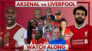 Arsenal vs Liverpool | Watch Along Live