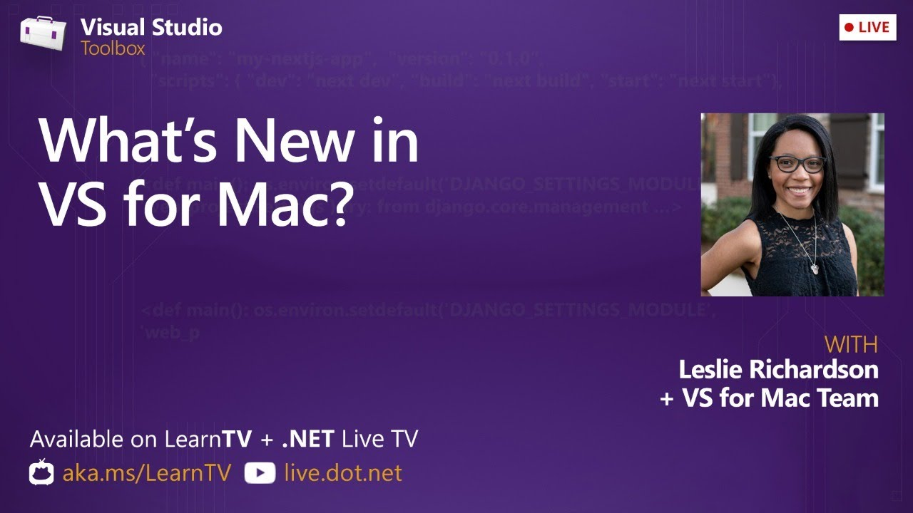 What's New in VS for Mac? - Visual Studio Toolbox Live