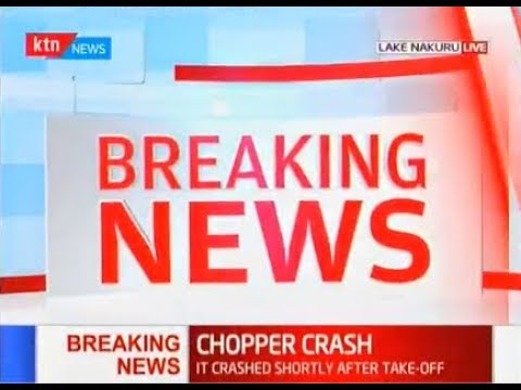 BREAKING NEWS: Chopper crashes into Lake Nakuru shortly after take off