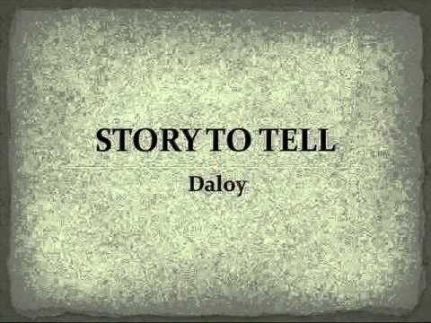 Daloy - Story To Tell