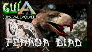 ARK Survival Evolved | Dossier TERROR BIRD | La mejor guía en Español