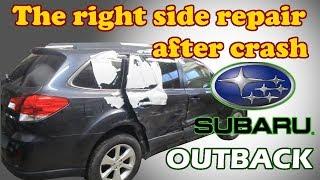 Subaru Outback. Body repair. Ремонт кузова.