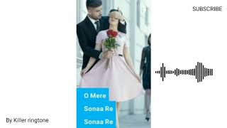 ll Oh mere sona re sona re sona ll best ringtone ll