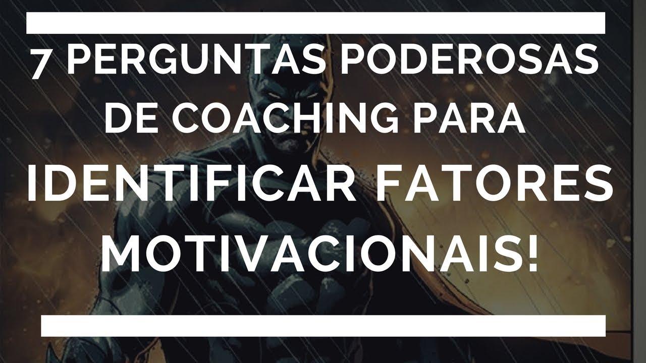 06 De 365 7 Perguntas De Coaching Para Identificar Fatores Motivacionais