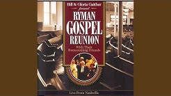 I Need You (Ryman Gospel Reunion Version)
