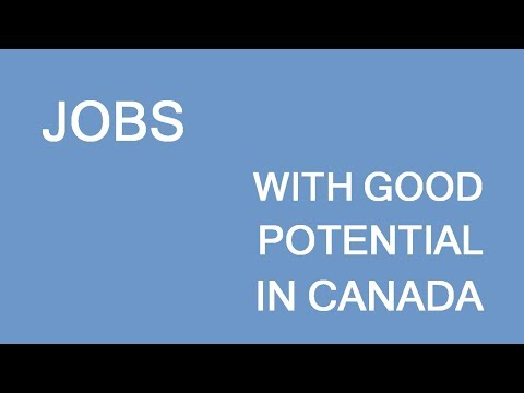Jobs with good potential for immigrants to Canada. LP Group