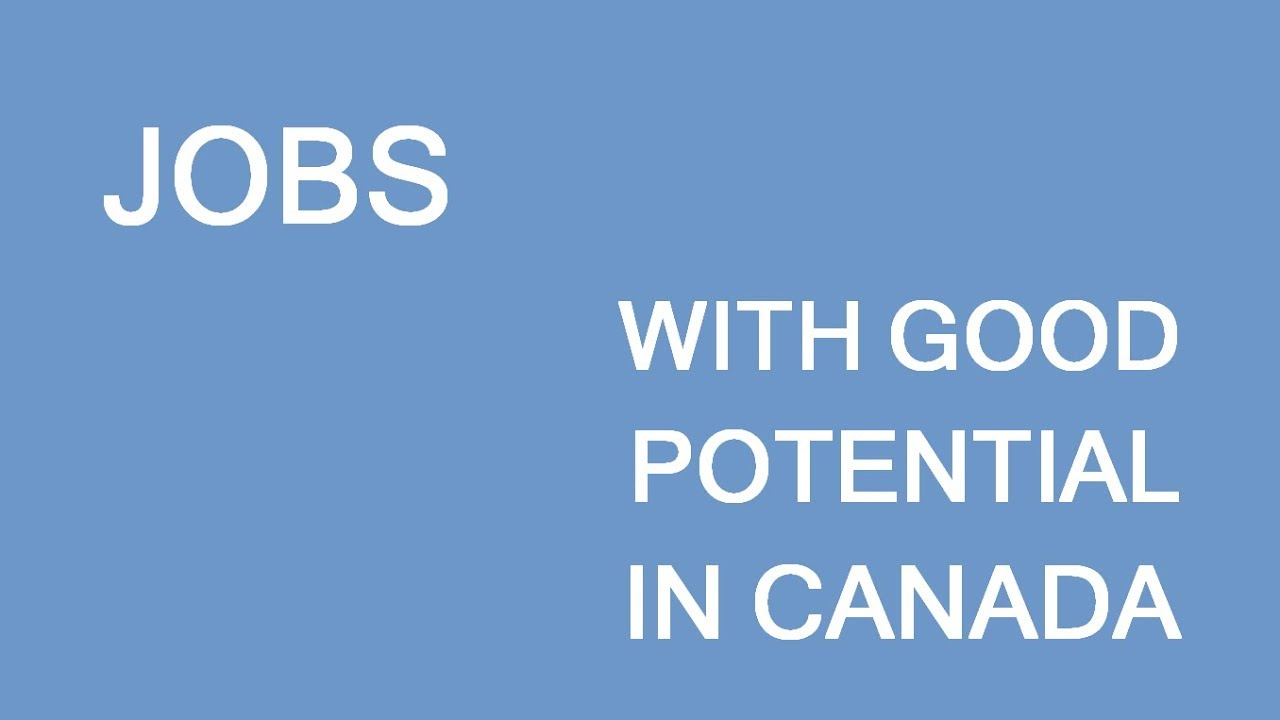 Jobs with good potential for immigrants to Canada  LP Group