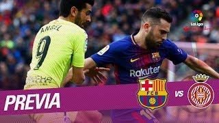 Previa FC Barcelona vs Girona FC