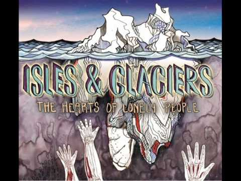 Isles And Glaciers - Clush (The Hearts Of Lonely People)