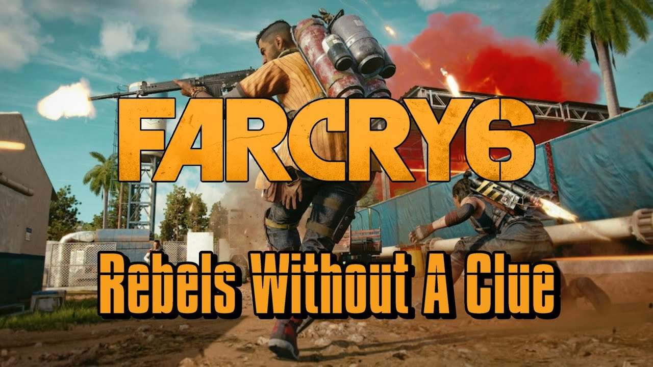 Download Far Cry 6 - Rebels Without A Clue