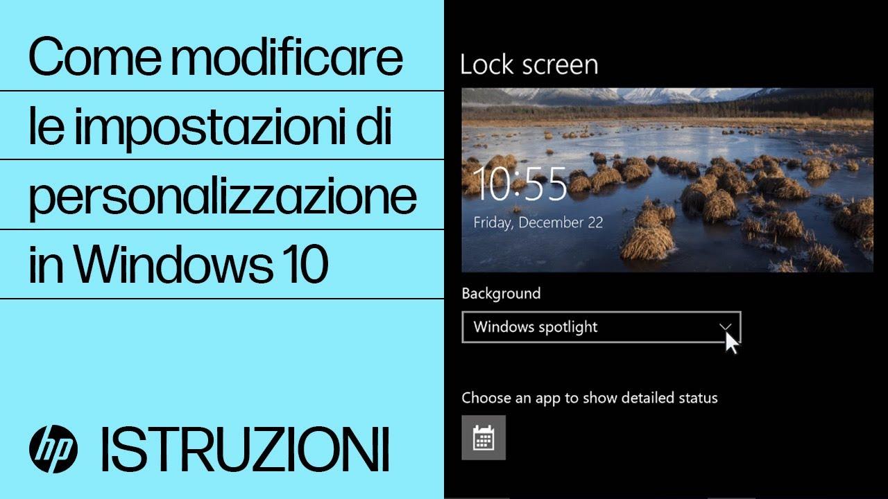 Come Modificare Le Impostazioni Di Personalizzazione In Windows 10