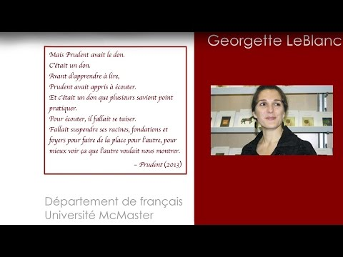Department of French Guest Speaker: Georgette LeBlanc