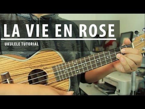 """Como tocar """"La Vie en Rose"""" en Ukulele   Acordes + Punteo (HD)"""