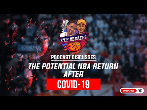 nba-is-back-after-pandemic-&-riots!-#fyf-sports-podcast-episode-2