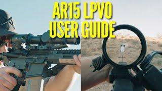 AR15 LPVO Руководство пользователя для начинающих