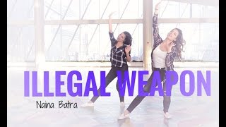 ILLEGAL WEAPON ll Jasmine Sandlas and Garry Sandhu ll Naina Batra Choreo ft. Radhika Kalra