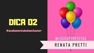 """@LoucaPorFestas """"ACABAMENTO DE BALÃO CLUSTER"""" #DICA02"""