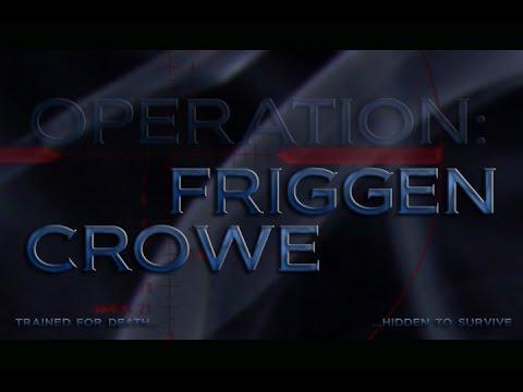 FRIGGEN CROWE: Trailer B 2015