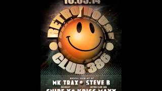 Dj Steve B Retro House Belgium @ Club 386