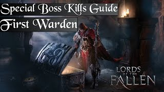 [Lords of the Fallen] Special Boss Kills: The First Warden